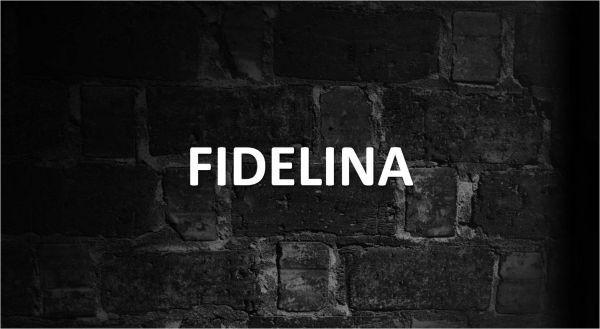Significado de Fidelina