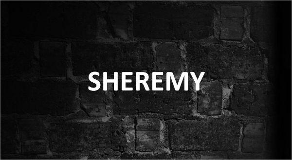 Significado de Sheremy, personalidad y origen