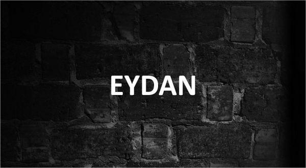 Significado de Eydan